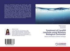 Bookcover of Treatment of Landfill Leachate using Rotatory Biological Contractor