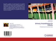 Buchcover von Urinary Incontinence In Elderly