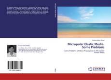 Micropolar Elastic Media- Some Problems的封面