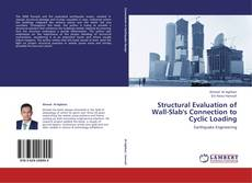 Buchcover von Structural Evaluation of Wall-Slab's Connection to Cyclic Loading