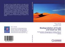 Bookcover of Biodegradation of Crude and Used Car Oils