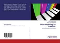 Couverture de Problem solving and legitimacy