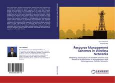 Bookcover of Resource Management Schemes in Wireless Networks