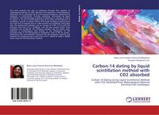 Carbon-14 dating by liquid scintillation method with CO2 absorbed kitap kapağı