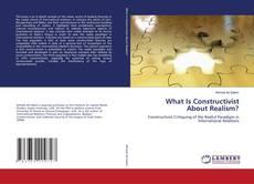 Capa do livro de What Is Constructivist About Realism?