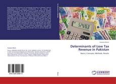 Determinants of Low Tax Revenue in Pakistan kitap kapağı