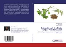 Bookcover of Interaction of Symbiotic Fungus with Fenugreek