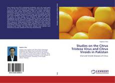 Studies on the Citrus Tristeza Virus and Citrus Viroids in Pakistan kitap kapağı