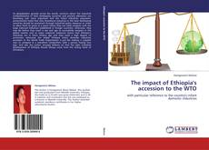 Couverture de The impact of Ethiopia's accession to the WTO
