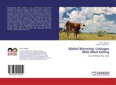 Bookcover of Global Warming: Linkages With Meat Eating