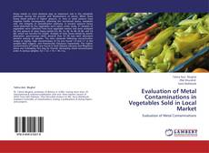 Borítókép a  Evaluation of Metal Contaminations in Vegetables Sold in Local Market - hoz