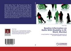 Bookcover of Baseline Information on Dalits With Disability in M-Ward, Mumbai