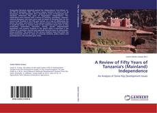 Bookcover of A Review of Fifty Years of Tanzania's (Mainland) Independence