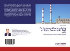 Buchcover von Performance Characteristics of Slurry Pumps with Coal Ash