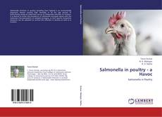 Bookcover of Salmonella in poultry - a Havoc