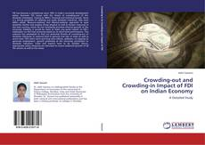 Bookcover of Crowding-out and Crowding-in Impact of FDI on Indian Economy