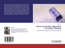 Phase Correlation Algorithm For Video Tracking的封面