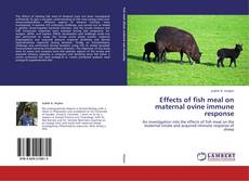 Buchcover von Effects of fish meal on maternal ovine immune response