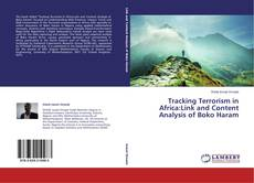 Couverture de Tracking Terrorism in Africa:Link and Content Analysis of Boko Haram