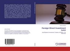 Bookcover of Foreign Direct Investment Laws