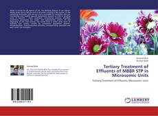 Buchcover von Tertiary Treatment of Effluents of MBBR STP in Microsomic Units