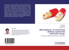 Обложка Microspheres -A novel drug delivery system for anticancer drugs