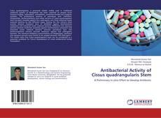 Couverture de Antibacterial Activity of Cissus quadrangularis Stem