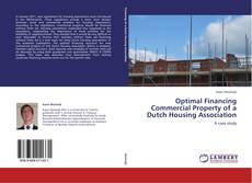 Bookcover of Optimal Financing Commercial Property of a Dutch Housing Association
