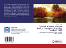 Обложка Teachers as Social Workers During Emergency Situation  Floods of 2010