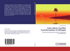 Bookcover of Inter-ethnic Conflict Transformation in Ethiopia