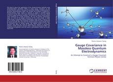 Обложка Gauge Covariance in Massless Quantum Electrodynamics