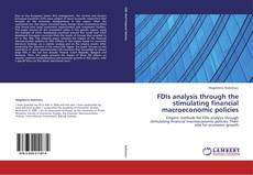 Bookcover of FDIs analysis through the stimulating financial macroeconomic policies