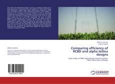 Portada del libro de Comparing efficiency of RCBD and alpha lattice designs