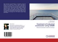 Обложка Treatment of industrial wastewater using UASBR