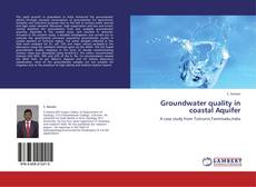 Bookcover of Groundwater quality in coastal Aquifer