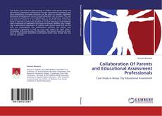 Bookcover of Collaboration Of Parents and Educational Assessment Professionals