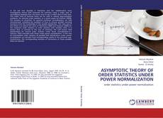 ASYMPTOTIC THEORY OF ORDER STATISTICS UNDER POWER NORMALIZATION的封面
