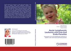 Acute Lymphocytic Leukemia and Ecto-and Endo-Parasites kitap kapağı