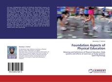 Bookcover of Foundation Aspects of Physical Education