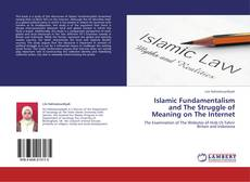 Copertina di Islamic Fundamentalism and The Struggle of Meaning on The Internet