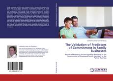 The Validation of Predictors of Commitment in Family Businesses的封面