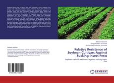 Bookcover of Relative Resistance of Soybean Cultivars Against Sucking Insect Pests