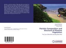 Borítókép a  Floristic Composition and Structure of Riverine Vegetation - hoz