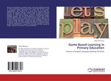 Bookcover of Game Based Learning in Primary Education
