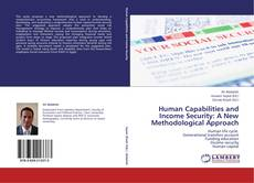 Buchcover von Human Capabilities and Income Security: A New Methodological Approach