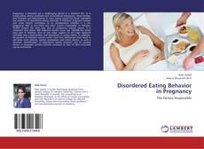 Borítókép a  Disordered Eating Behavior in Pregnancy - hoz