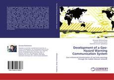 Borítókép a  Development of a Geo-Hazard Warning Communication System - hoz