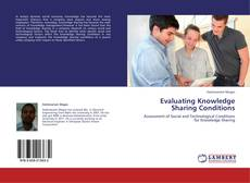 Borítókép a  Evaluating Knowledge Sharing Conditions - hoz