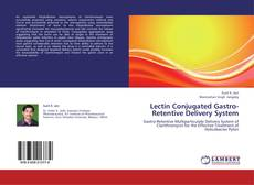 Buchcover von Lectin Conjugated Gastro-Retentive Delivery System