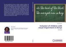 Buchcover von Inclusion of children with visual impairment in Kenya